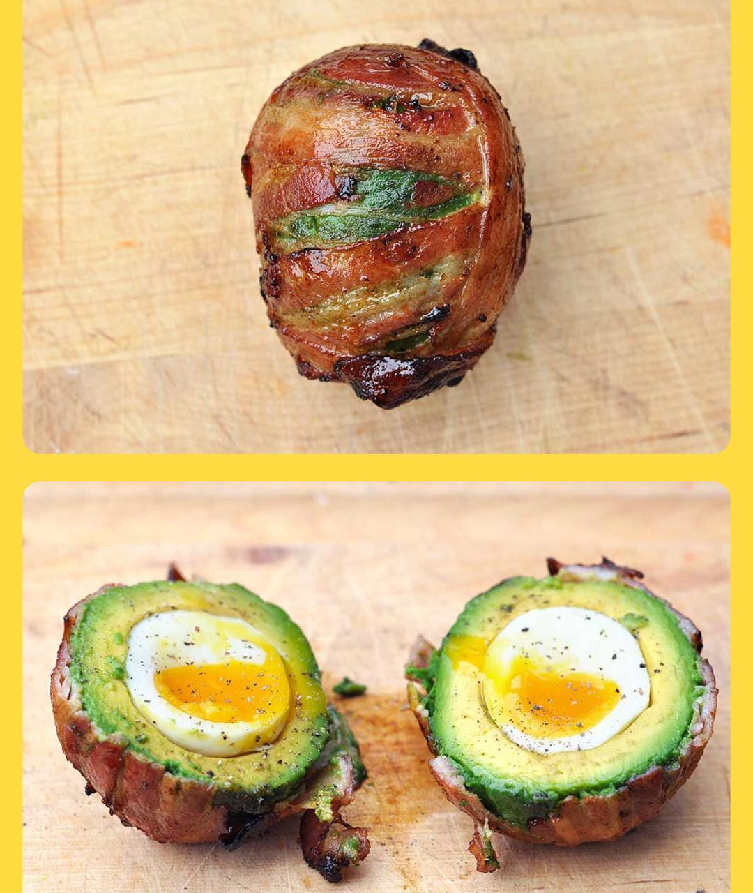 I've been really wanting to try out one of these Bacon wrapped Avocado with poached eggs!! I think this week might be the week! Who has tried it out? Well here's the recipe!! —- INGREDIENTS: 1 extra-large avocado 1 medium-sized egg 7 strips bacon DIRECTIONS:  Toss your egg in simmering water for six minutes, then transfer it into a bowl of ice water. Slice the avocado in half and remove the skin carefully (you'll want the green stuff to maintain its shape). Pull out the pit to make a little egg hole (you can scoop more if the pit hole is too small). Peel your egg carefully and drop it in the center of the avocado, then put the two halves together. Lay five (more or less, depending on the avocado size) strips of bacon side-by-side and roll that avocado up in the good stuff. Take two additional slices of bacon and roll them around the top to seal it all off. Fry the thing in a pan, starting with the loose ends of the bacon to make a seal. Turn it around constantly so it's cooked evenly, then cut it open and dig in
